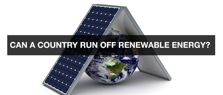 Can a country run off renewable energy