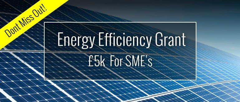 Energy Efficiency Grant - £5K for SMEs